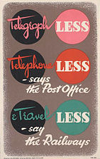 Telegraph Less, Telephone Less and Travel Less Art.IWMPST3617.jpg