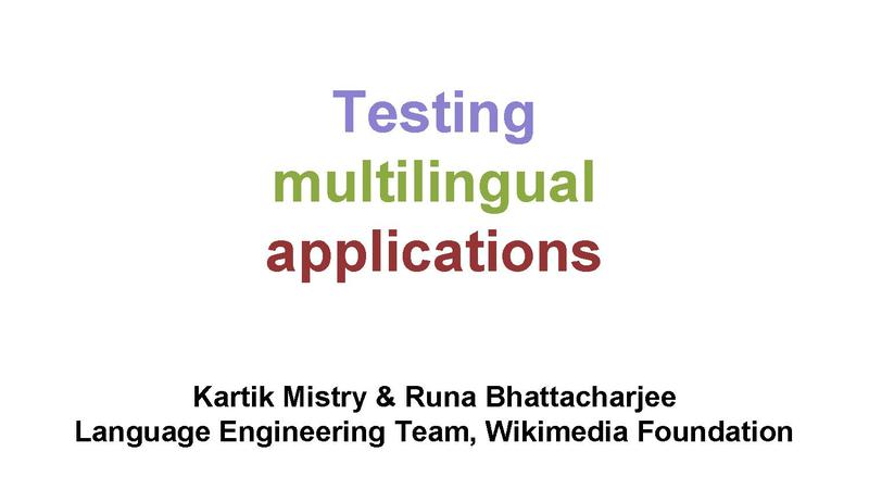 File:Testing Internationalized Applications Wikimania 2014 Presentation.pdf