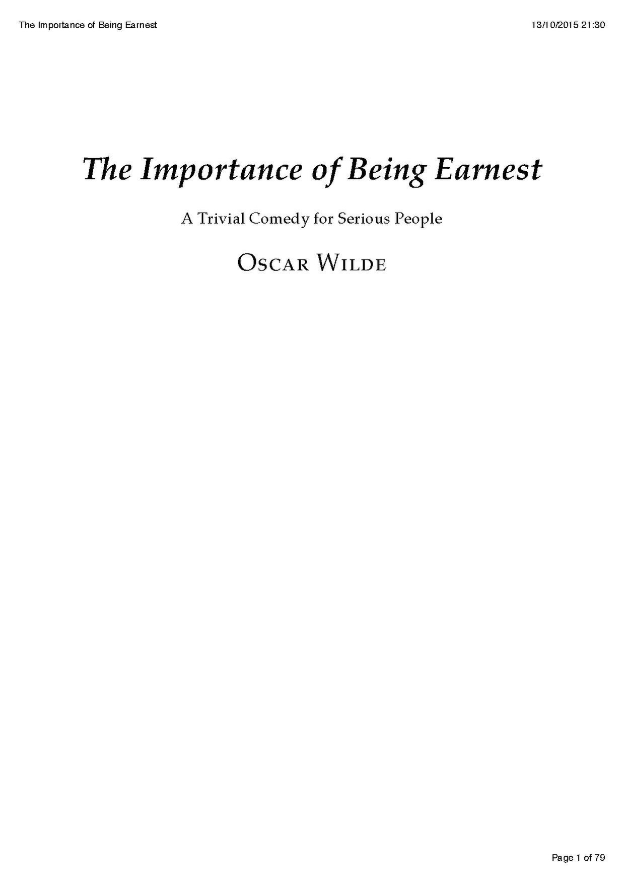 antithesis in importance of being earnest The importance of being earnest 198 likes oscar wilde's classic comedy, the importance of being earnest, makes a welcome return into british society in.