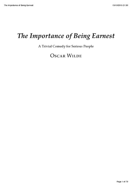 comedic element in the importance of being earnest essay The importance of being earnest opened at george alexander's st james theatre on february 14, 1895 on this particular evening, to honor wilde's aestheticism, the women wore lily corsages, and the young men wore lilies of the valley in their lapels.