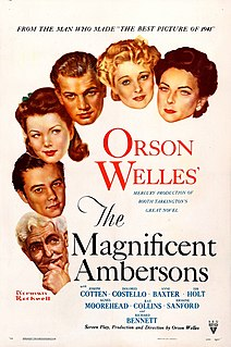 <i>The Magnificent Ambersons</i> (film) 1942 film by Orson Welles, Robert Wise