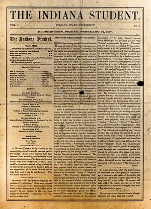 Indiana Daily Student - The first issue of the Indiana Daily Student, published on February 22, 1867. The IDS was first published under the name The Indiana Student