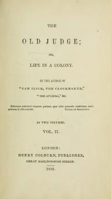The old judge, or, Life in a colony by Haliburton, Thomas Chandler vol 2.djvu