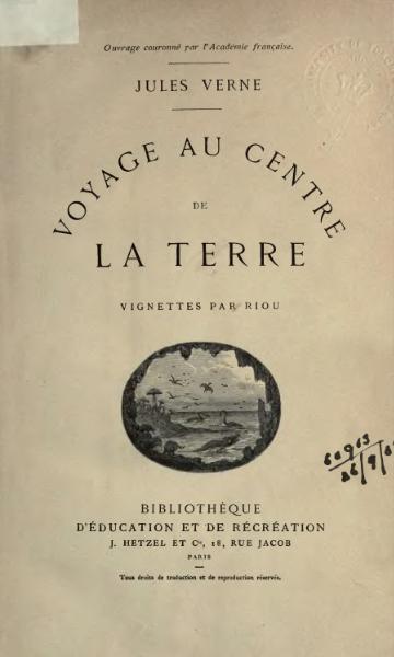 File:Verne - Voyage au centre de la Terre.djvu