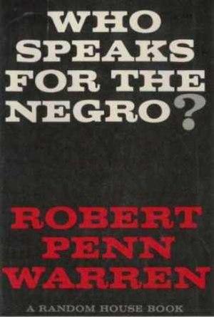 Who Speaks for the Negro? - Original Random House cover for Robert Penn Warren's book Who Speaks for the Negro?