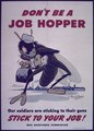 """Don't be a Job Hopper"" - NARA - 514129.tif"