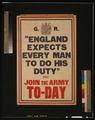 """England expects every man to do his duty"" and join the army to-day LCCN2003662929.tif"