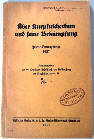 Deutsche Gesellschaft zur Bekämpfung des Kurpfuschertums - On Quackery and How To Fight It (1929), a book published by the DGBK.