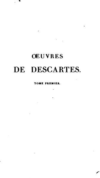 File:Œuvres de Descartes, éd. Cousin, tome I.djvu