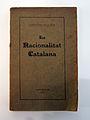 08 La nacionalitat catalana (Prat de la Riba), edició original.JPG