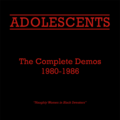 Adolescents - The Complete Demos 1980-1986 cover.png