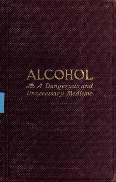 File:Alcohol, a Dangerous and Unnecessary Medicine.djvu