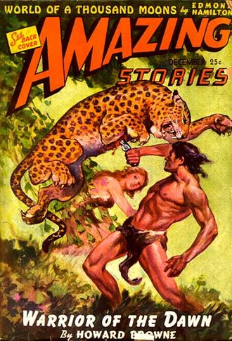 """Howard Browne - The first installment of Browne's """"Warrior of the Dawn"""" was cover-featured in the December 1942 issue of Amazing Stories"""