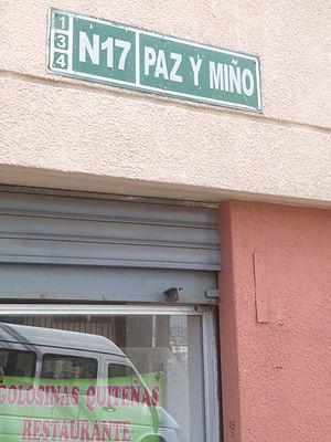 """Luis Telmo Paz y Miño - """"Paz y Miño"""" street sign in Quito, Ecuador, in honour of Gen. Telmo Paz y  Miño."""