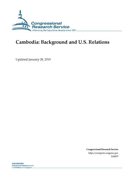 File:Congressional Research Service Report R44037 - Cambodia - Background and U.S. Relations.pdf
