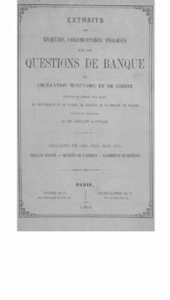 File:Coullet et Juglar - Extraits des enquêtes parlementaires anglaises sur les questions de banque, 1.djvu