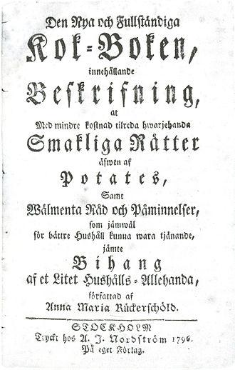 Anna Maria Rückerschöld - The title page of Den Nya och Fullständiga Kok-Boken from 1796, Rückerschöld's only work devoted almost entirely to cooking.