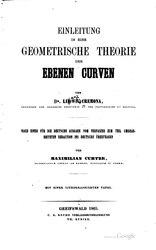 Luigi Cremona: Einleitung in eine geometrische Theorie der ebenen Curven