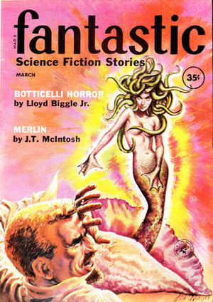 "Lloyd Biggle Jr. - Biggle's novelette ""The Botticelli Horror"" was the cover story for the March 1960 issue of Fantastic"