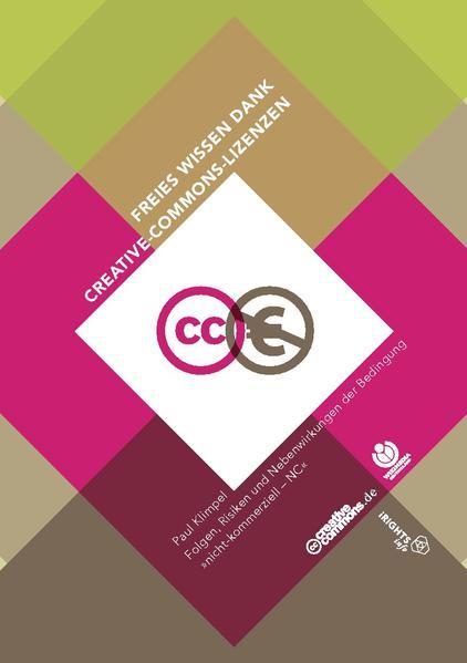 File:Freies Wissen dank Creative-Commons-Lizenzen Folgen, Risiken und Nebenwirkungen der Bedingung nicht-kommerziell – NC.pdf