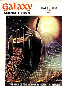 Cover of Galaxy issue of March March 1952, where the story was originally published.
