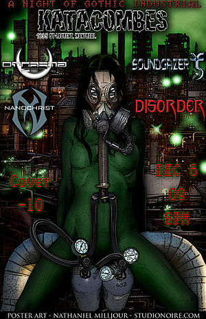 Toronto goth scene - Poster for Katacombes Nightclub by poster artist Nathaniel Milljour featuring Toronto-based bands Nanochrist and Soundgazer.