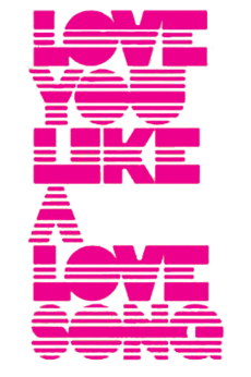 Logo del disco Love You Like a Love Song
