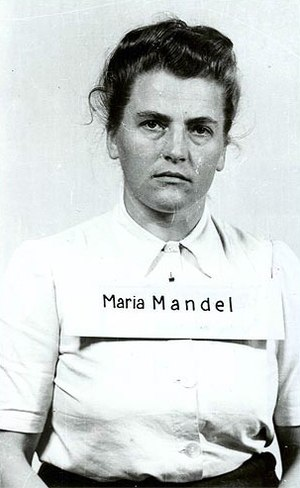 Female guards in Nazi concentration camps - Maria Mandel of Auschwitz