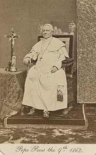 Pope Pius IX 255th Pope of the Catholic Church