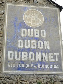 French: Dubo, Dubon, Dubonnet. Vin tonique au quinquina.