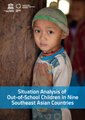 Situation Analysis of Out-of-School Children in Nine Southeast Asian Countries.pdf