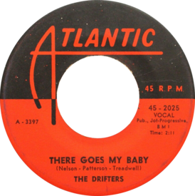 Обложка сингла The Drifters «There Goes My Baby» (1959)