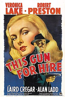 <i>This Gun for Hire</i> 1942 film by Frank Tuttle