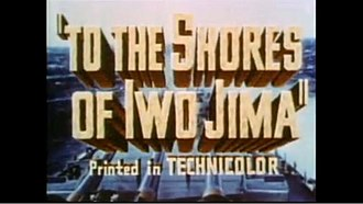 To the Shores of Iwo Jima - Image: To the Shores of Iwo Jima titlecard