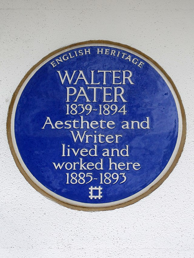 Walter Pater blue plaque - Walter Pater 1839-1894 aesthete and writer lived and worked here 1885-1893