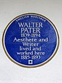 WALTER PATER 1839-1894 Aesthete and Writer lived and worked here 1885-1893.jpg