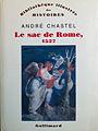"A. Chastel, ""Le sac de Rome"", Paris, Gallimard, 1983.jpg"