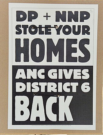 District Six - ANC election poster linking rival parties to the history of forced removals.