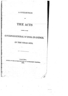 A Collection of the Acts passed by the Governor General of India in Council, 1878.djvu