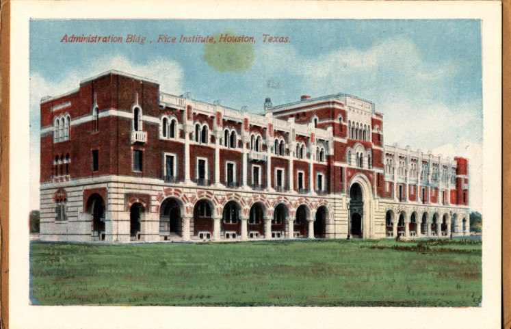 Administration Building, Rice Institute, Houston, Texas
