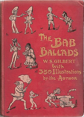 Bab Ballads - 1898 edition of The Bab Ballads, with which are included Songs of a Savoyard