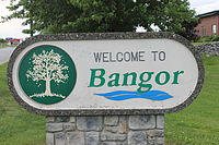 Bangor, ME, welcome sign IMG 2627.JPG