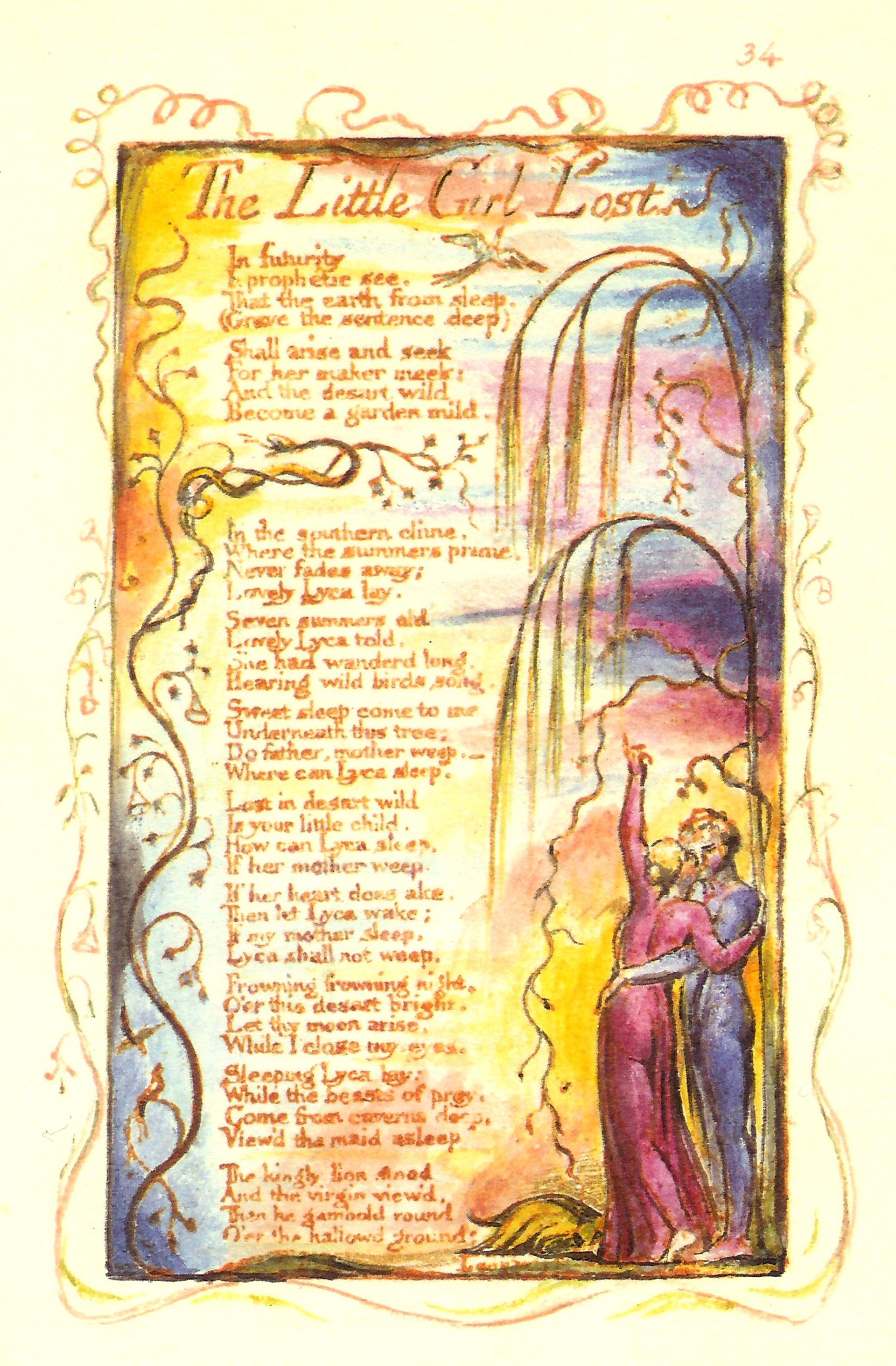"an analysis of a little girl lost from songs of experience by blake Blake's songs of innocence and of experience, set as they are in the flickering   words jouissance—the deeper meaning of ""joy"" in blake's poetic vocabulary   that of ""the little girl lost"" and ""the little girl found"" (plates 34-36): for the girl,."