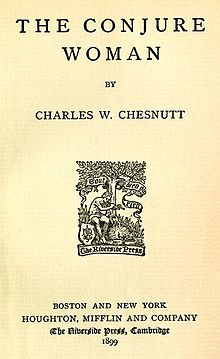 the goophered grapevine by charles chesnutt english literature essay Literature network » charles w chesnutt » the conjure woman the conjure woman  the goophered grapevine po' sandy  essay information.