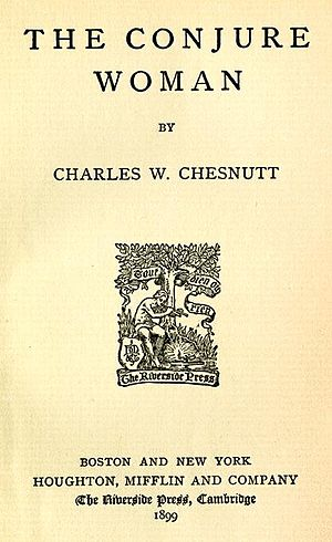 Charles W. Chesnutt - Title page for The Conjure Woman, 1899