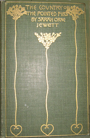 The Country of the Pointed Firs - The Country of the Pointed Firs by Sarah Orne Jewett, 1896