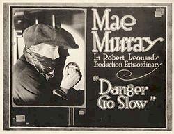 Danger go slow-1918-lobbycard.jpg