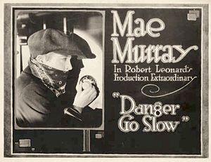 Danger, Go Slow - Lobby card