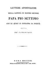 Pius VII: Lettere apostoliche della santità di nostro signore papa Pio VII con le quali si condanna la società detta de' Carbonari