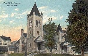 Dexter, Maine - Image: First Methodist Church, Dexter, ME